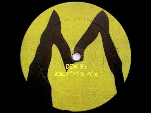 """Maurizio - """"Domina""""(maurizio mix)"""