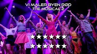 VI MALER BYEN RØD: THE MUSICAL 2 – Akt 1+2 (Musicalteatret 2018)
