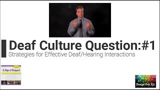 Deaf Culture Quiz Question #1: Passing Through