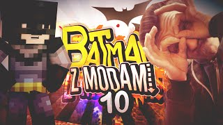 Batman z modami S2 #10 | Gdzie ja jestem?