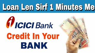 Personal loan upto 15 Lakhs  personal loans for ICICI Bank  business loans apply 1 minutes in only