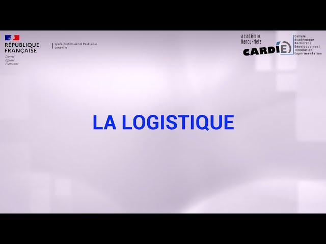 Lycée Paul Lapie à Lunéville - 2nde famille métier spécialité LOGISTIQUE