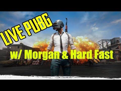 Live (PUBG) Squad Stream w/ Morgan & Hard Fast [1050 TI SC + i5 2400]