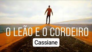 Baixar O Cordeiro e o Leão Cassiane 2018 Nível do Céu Cover Calebe Onofre