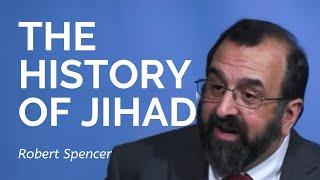 Robert Spencer: The History of Jihad