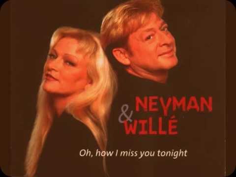 Benny Neyman & Toni Willé  - Oh How I Miss You Tonight-.
