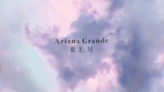 ariana-grande---r-e-m