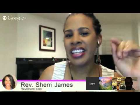 Rev. Sherri's Online Metaphysical Bible Hangout | August 7th, 2014