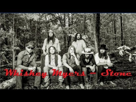 Whiskey Myers - Stone