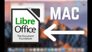 How To Install LibreOffice For macOS (2018)
