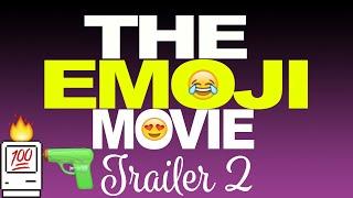 The Emoji Movie Trailer 2 - JACKINTOSH PLUS