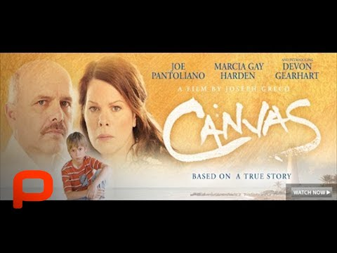 Canvas - Full Movie (PG-13) Marcia Gay Harden, Joe Pantoliano