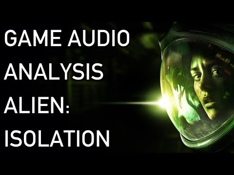 Alien: Isolation - Game Audio Analysis