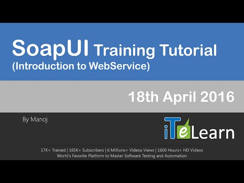 SoapUI Training Tutorials April 2016 (Introduction to WebServices