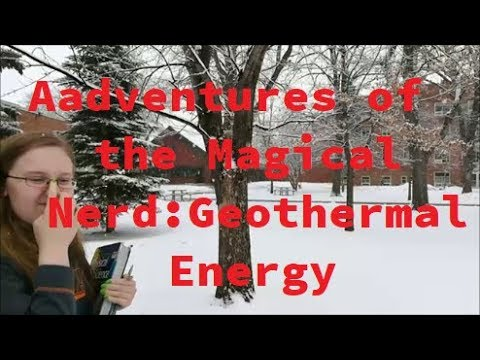 Adventures of the Magical Nerd: Geothermal Energy