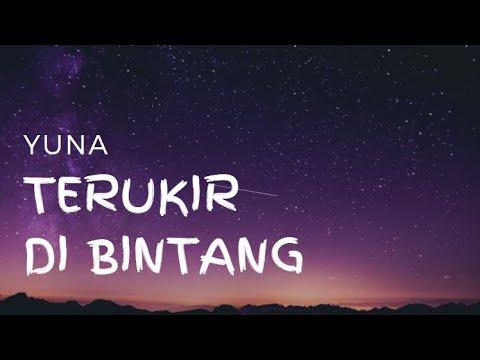 Terukir Di Bintang - Yuna [Lirik]