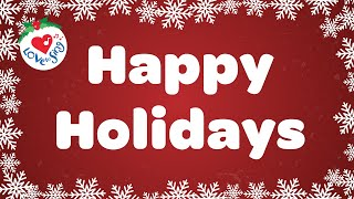 Top Holiday Christmas Songs with Lyrics - Here We Come 2021