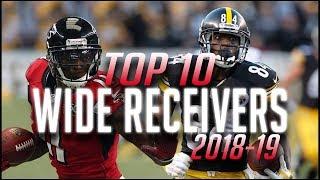 Top 10 Wide Receivers 2018