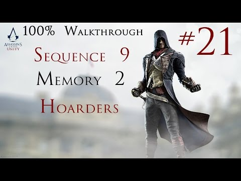 Assassin's Creed Unity - 100% Walkthrough Part 21 -  Sequence 9 Memory 2 - Hoarders