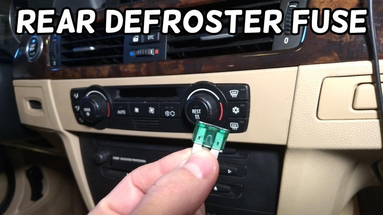 Rear Window Defroster Fuse Location Bmw E90 E91 E92 E93 Youtube