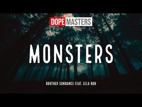 Brother Sundance feat. Ella Boh - Monsters (Lyrics)
