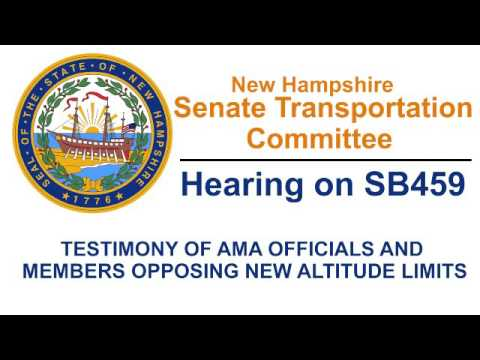 New Hampshire Senate Transporation Committee Hearing on SB459 - Model Aviation