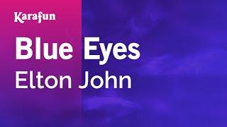 Karaoke Blue Eyes - Elton John *