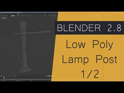 Blender 2.8 Low Poly Lamp Post 1/2 Wooden Posts - Blender for Game Development thumbnail