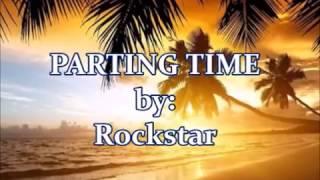 PARTING TIME-Rockstar(w/lyrics)created by:Zairah