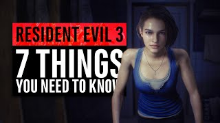 Resident Evil 3 | 7 Things You Need To Know (2020)