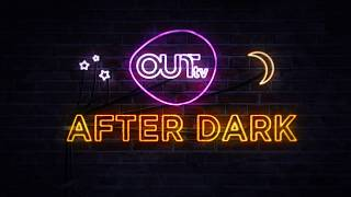 OUTtv After Dark starts at 10:00pm ET/PT on Thursdays this summer w...