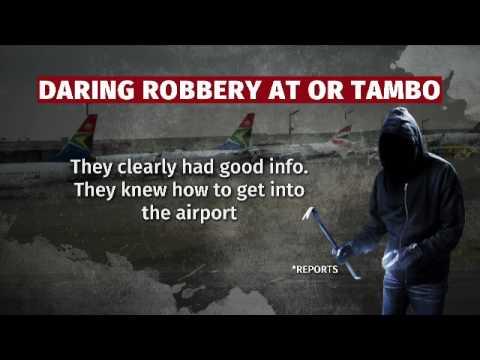 Daring robbery at OR Tambo