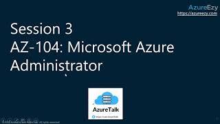 AZ 104 Session 3: Azure Compute