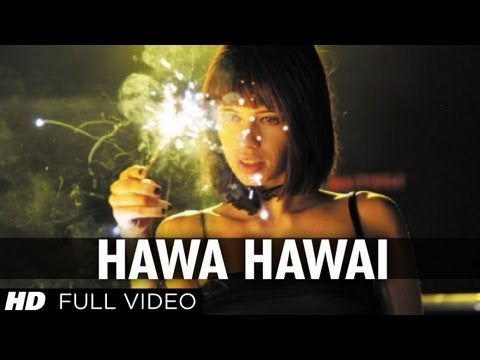 "Thumbnail: ""Hawa Hawai"" Shaitan Movie Full Video Song 