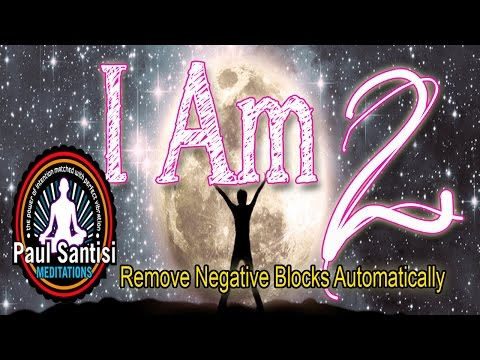 I Am #2 Remove Negative Blocks 3D Sound Guided Meditation Tibetan Singing Bowls Paul Santisi
