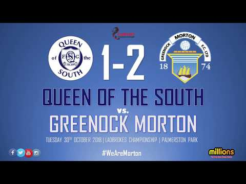 Match Highlights   Queen of the South 1-2 Morton (Tuesday 30 Oct 2018)
