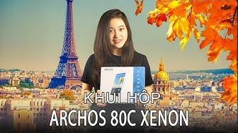 HoangHaMobile Mở hộp Archos 80C Xenon hỗ trợ 2 sim nghe gọi