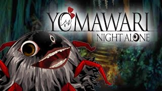 Best Friends Play Yomawari: Night Alone