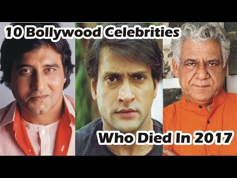 10 Bollywood Celebrities Who Died In 2017   YouTube