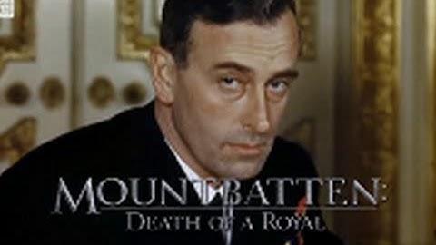 Mountbatten: Death Of A Royal