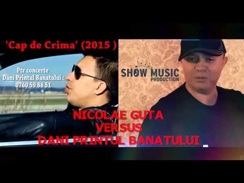 NICOLAE GUTA vs DANI PRINTUL BANATULUI - CAP DE CRIMA█▬█ █ ▀█▀ 0720684753
