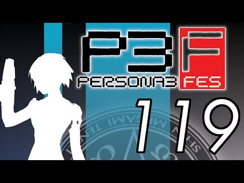 Let's Play Persona 3 FES [119] So dumb 1/2