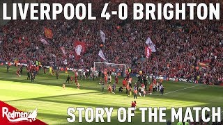 Liverpool v Brighton 4-0 | Story of the Match