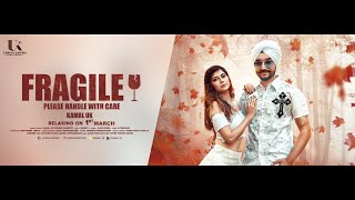 Fragile - Handle With Care (Kamal UK) Mp3 Song Download