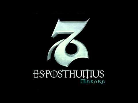 E.S. Posthumus Makara Full Album