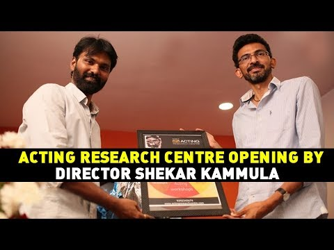 Acting Research Centre Opening by Director Shekar Kammula   Acting Research Center   E3 Talkies