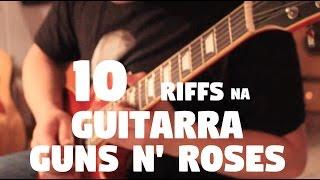 """10 Riffs na Guitarra Elétrica """"Guns N' Roses"""" (Slash) - Fabio Lima"""