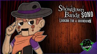 SHOWDOWN BANDIT SONG (Looking for a Showdown) - DAGames