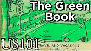 The Green Book: African-Americans, Road Trips, and Jim Crow - US 101