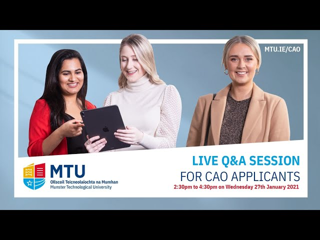 MTU Cork Campus Live Q&A Webinar for CAO Applicants